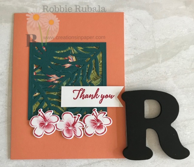 This is a fun thank you card. I used Tropical Chic with Tropical Oasis Designer Series Paper for a fun idea.