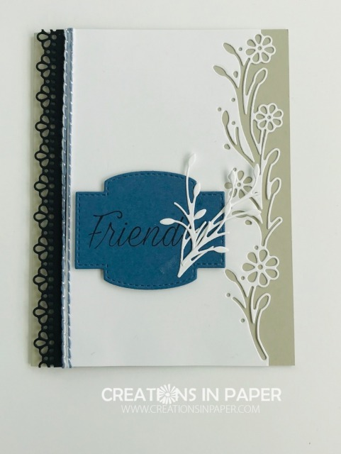 This clean and simple card uses several dies. I even used the cut outs from the border die to decorate the sentiment die. Check out the Ornate Borders Friend card to see what I used to create it.