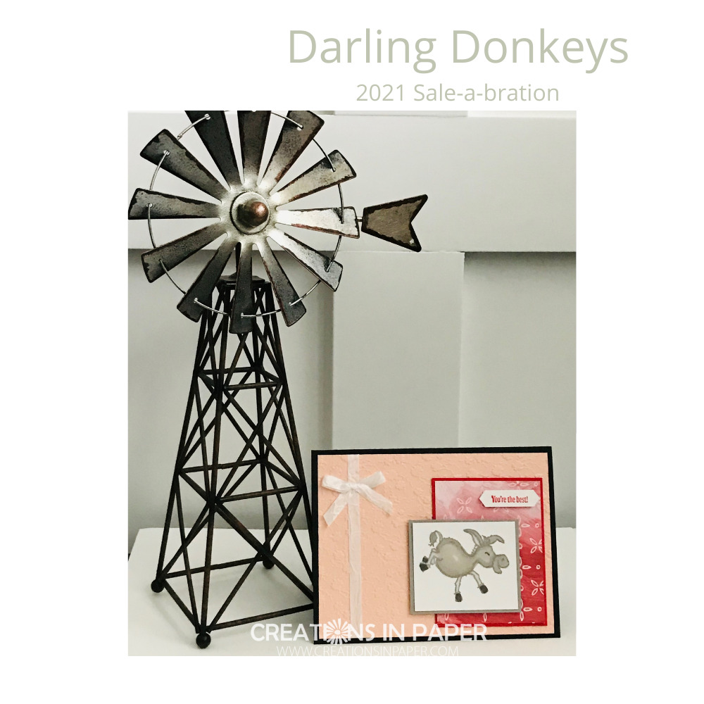 Sale-a-bration is a great time to get free product. My card today ~ Darling Donkeys You're the Best ~ uses one of those products. Check out all the details for this cute card.