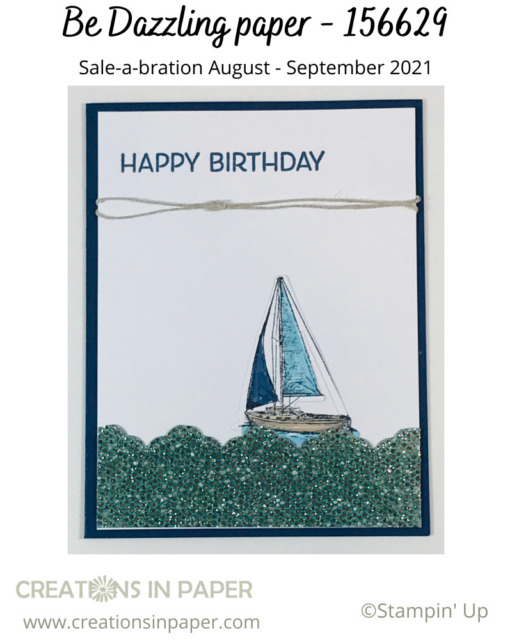 Look at this fun Masculine Birthday Greetings card idea.  So easy when you color your glitter paper.  See how to get the Be Dazzling paper free with a qualifying order.